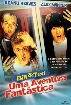 Bill e Ted - Uma Aventura Fantástica Download