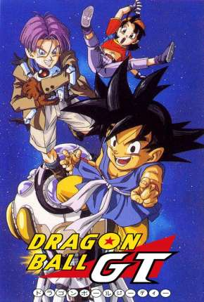 Dragon Ball GT  - Completo Download