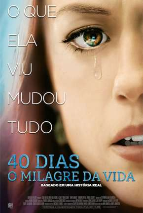 40 Dias - O Milagre da Vida Download