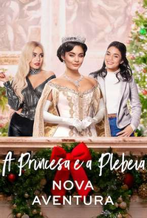 A Princesa e a Plebeia - Nova Aventura Download