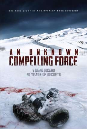 An Unknown Compelling Force - Legendado Download