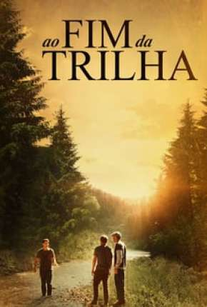Ao Fim da Trilha Download