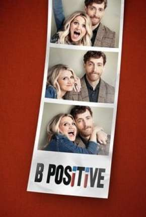 B Positive - 1ª Temporada Legendada Download