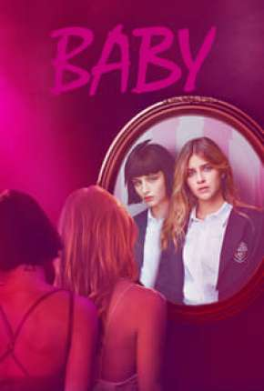 Baby - 3ª Temporada Completa Download