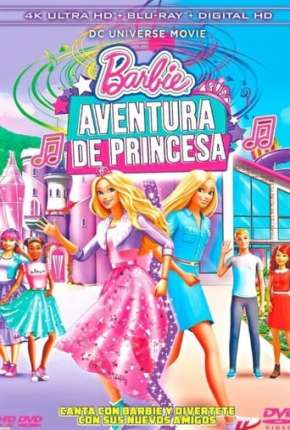 Barbie Aventura de Princesa Download