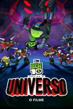 Ben 10 Contra o Universo - O Filme Download