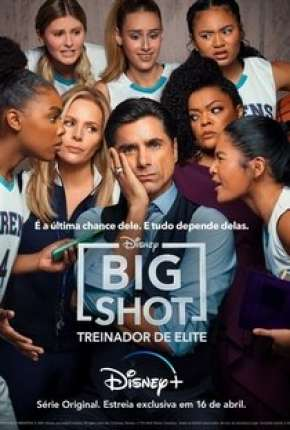 Big Shot - Treinador de Elite - 1ª Temporada Download