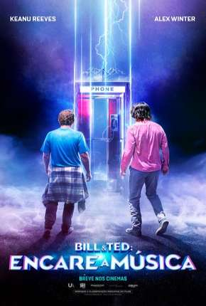 Bill e Ted - Encare a Música Download
