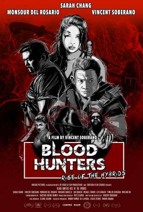 Blood Hunters - Rise of the Hybrids - Legendado Download