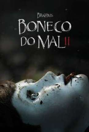 Brahms - Boneco do Mal 2 Download