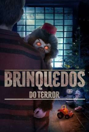 Brinquedos do Terror Download