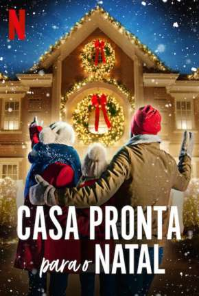 Casa Pronta para o Natal - 1ª Temporada Completa Download