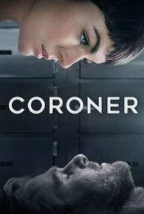 Coroner - 2ª Temporada Download