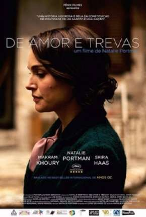 De Amor e Trevas - A Tale of Love and Darkness Download