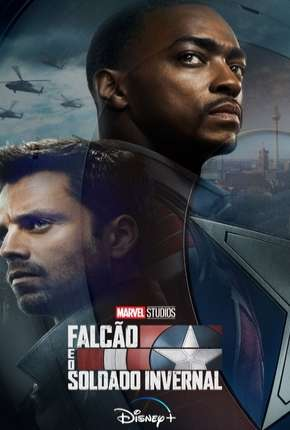 Falcão e Soldado Invernal - 1ª Temporada Download