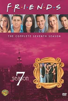 Friends 7ª Temporada Download