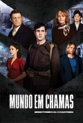 Mundo em Chamas - 1ª Temporada Completa Download