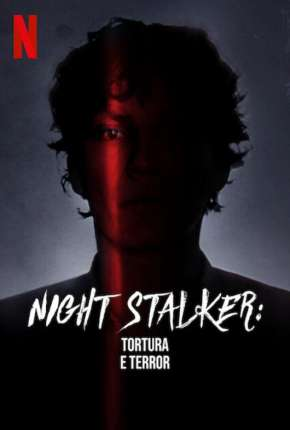 Night Stalker - Tortura e Terror Download