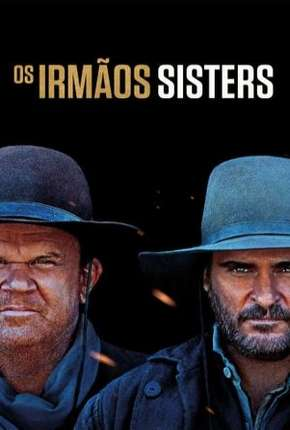 Os Irmãos Sisters Download
