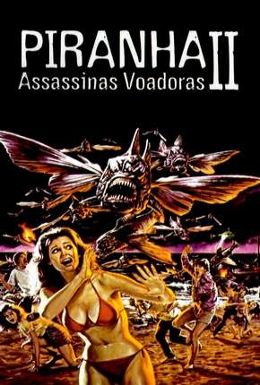Piranhas 2 - Assassinas Voadoras Download