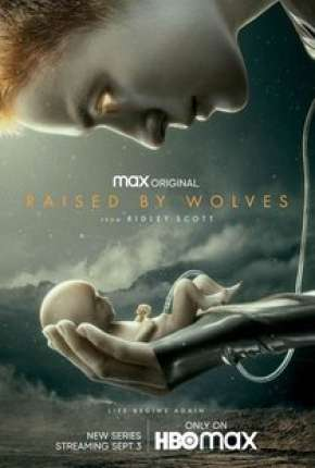 Raised by Wolves - 1ª Temporada Legendada Download