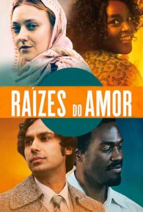 Raízes do Amor Download