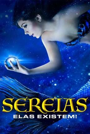 Sereias - Elas Existem! Full HD Download