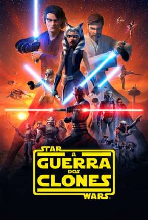 Star Wars - A Guerra dos Clones 1ª até 7ª Temporada Download
