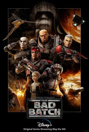 Star Wars - The Bad Batch - 1ª Temporada Download